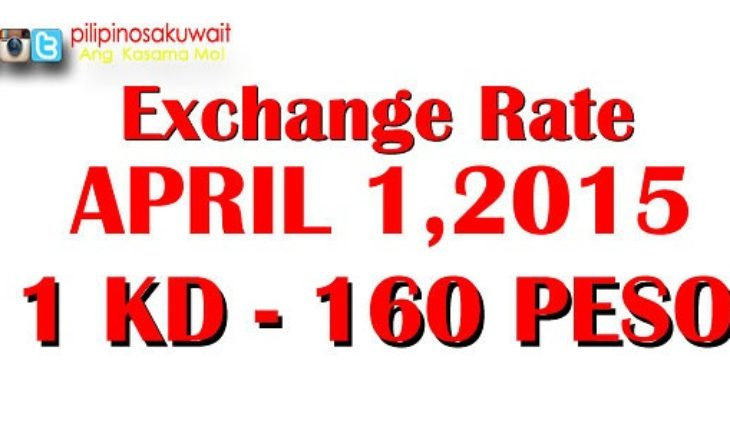 kuwait dinar to peso exchange rate for tomorrow is 160 april 1 2015