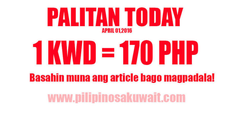 kuwait dinar to peso exchange rate today only is 170 april 1 2016